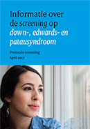 RIVM folders: Informatie over de screening op down-, edwards- en patausyndroom.